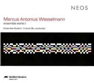 Wesselmann: ensemble works I