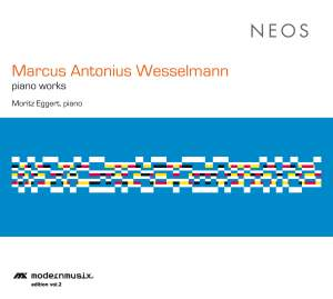 Marcus Antonius Wesselmann: Piano Works