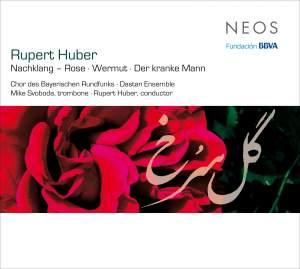 Rupert Huber: Nachtklang-Rose, Wermut & Der Kranke Mann Product Image