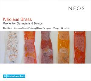 Nikolaus Brass: Works for Clarinets & Strings