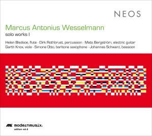 Marcus Antonius Wesselmann: Solo Works I