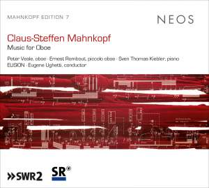 Claus-Steffen Mahnkopf: Music for Oboe