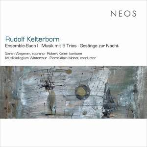 Rudolf Kelterborn: Ensemble-Buch I, Musik mit 5 Trios & Gesänge zur Nacht (Live)