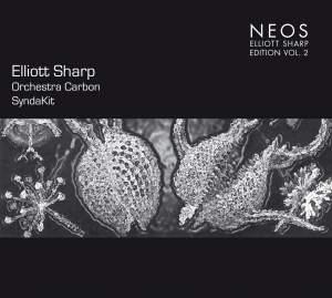 Elliott Sharp Edition Vol. 2