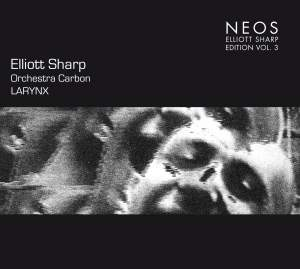 Elliott Sharp Edition Vol. 3