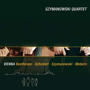 Vienna: Beethoven, Schubert, Szymanowski and Webern