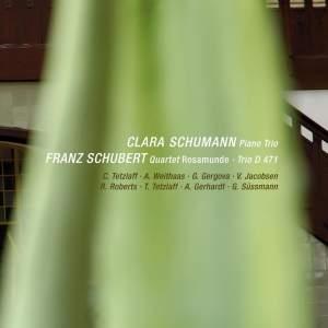 C. Schumann - Piano Trio & Schubert - Rosamunde Quartet, String Trio