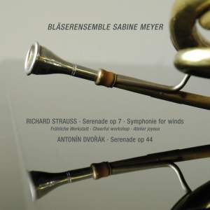 Strauss, R: Serenade in E flat major for Winds, Op. 7, etc.