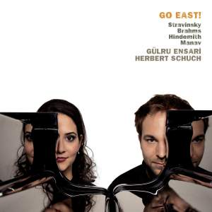 Go East! Stravinsky, Brahms, Hindemith & Manav