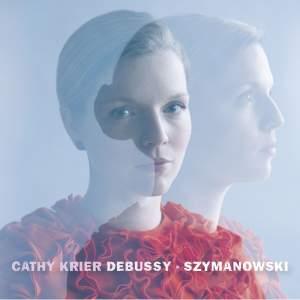 Cathy Krier: Debussy & Szymanowski