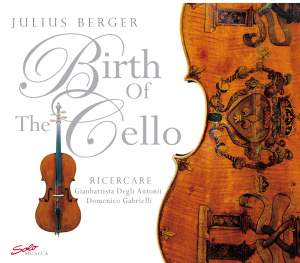 Antonii, G.D./D Gabrielli/Julius Berger: The Birth of The Cello Product Image