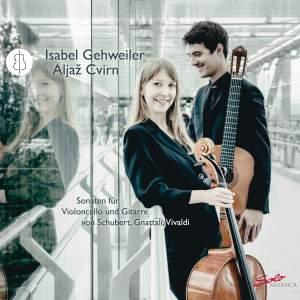 Schubert, Gnattali & Vivaldi: Sonatas for Cello & Guitar
