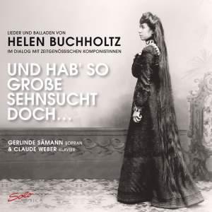 Lieder und Balladen von Helen Buchholtz (1877-1953)