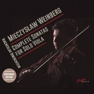 Weinberg: Complete Sonatas for Solo Viola