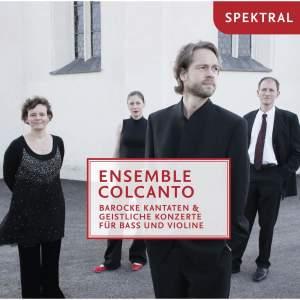 Biber, Telemann, Pachelbel, Tunder, Graupner & Mayr: Ensemble Colcanto - Barocke Kantaten & geistliche Konzerte für Bass und Violine