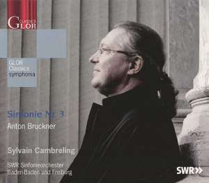Bruckner: Symphony No. 3 in D minor 'Wagner Symphony' Product Image