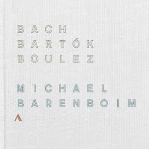 Bach, Bartok & Boulez: Works for Solo Violin