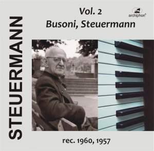 Eduard Steuermann, Vol. 2: Busoni, Steuermann Product Image