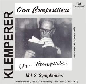 Klemperer: Own Compositions, Vol. 2 (Symphonies)