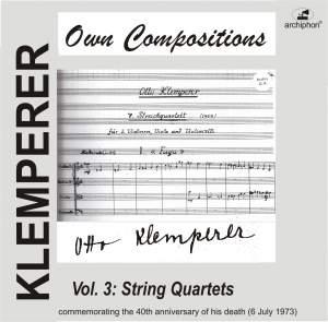 Klemperer: Own Compositions, Vol. 3 (String Quartets) Product Image
