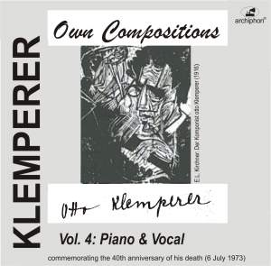 Klemperer: Own Compositions, Vol. 4 (Piano and Vocal) Product Image