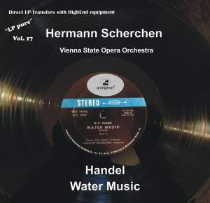 LP Pure, Vol. 17: Scherchen Conducts Handel's Water Music Product Image