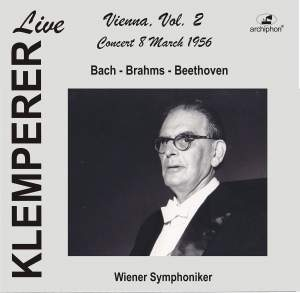 Klemperer Live: Vienna, Vol. 2 — Concert 8 March 1956 (Live Historical Recording)