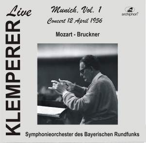 Klemperer Live: Munich, Vol. 1 — Mozart & Bruckner (Historical Recordings)