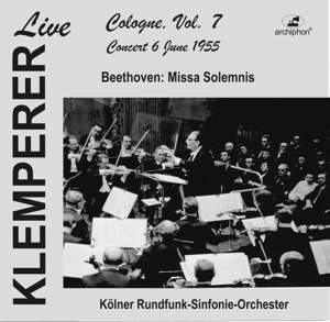 Klemperer live: Cologne, Vol. 7: Beethoven, Missa solemnis (Historical Recording)