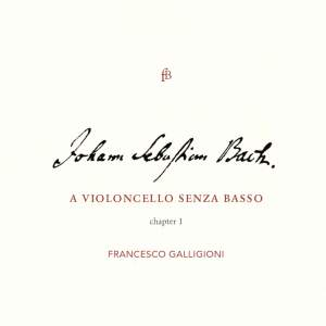 J S Bach: A Violoncello Senza Basso - Chapter I Product Image
