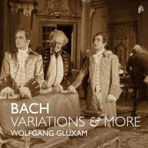 Bach Variations & More