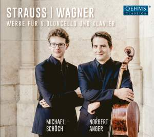 Strauss & Wagner: Works for cello and piano