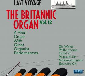 The Britannic Organ, Vol. 12: Last Voyage