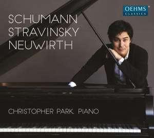 Christopher Park plays Schumann, Stravinsky & Neuwirth