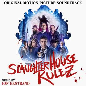 Slaughterhouse Rulez (Original Motion Picture Soundtrack)