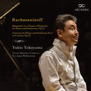 Rachmaninoff: Rhapsody on a Theme of Paganini & Piano Concerto No. 2