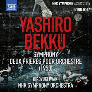 Yashiro: Symphony & Bekku: 2 Prayers
