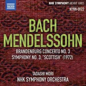 JS Bach: Brandenburg Concerto No. 3 & Mendelssohn: Symphony No. 3 'Scottish' (Live)