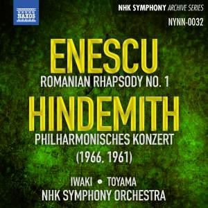 Enescu: Romanian Rhapsody No. 1 & Hindemith: Philharmonisches Konzert