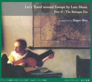 Let's Travel Around Europe by Lute Music, Vol. 2: The Baroque Era Product Image
