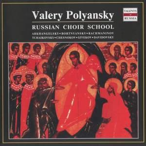 Valery Polyansky: Russian Choir School