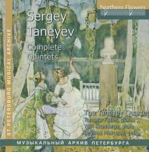 Taneyev: Complete Quintets