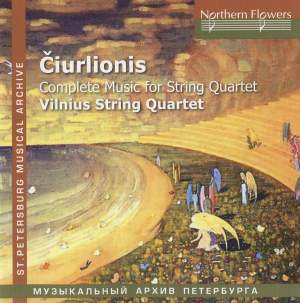 M.K. Čiurlionis - Complete Music for String Quartet