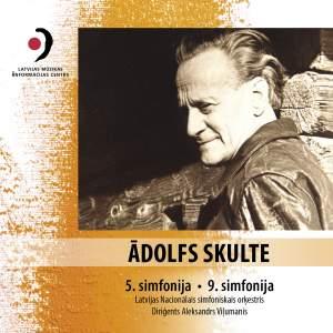 Ādolfs Skulte: Symphonies Nos. 5 & 9 Product Image
