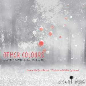 Other Colors: Latvian Composers for Flute