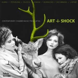 Art-i-Shock: Contemporary Chamber Music from Latvia Product Image