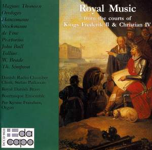 Royal Music from the Courts of Kings Frederik II & Christian IV