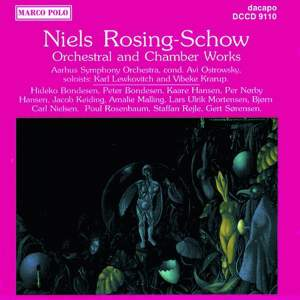 Niels Rosing-Schow: Orchestral and Chamber Works Product Image