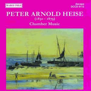 Peter Arnold Heise: Chamber Music