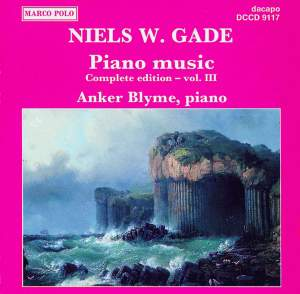 Niels W. Gade: Piano Music Vol. 3 Product Image